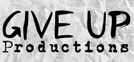 Give Up Productions